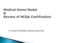 Medical Home Model and Review of the NCQA Certification