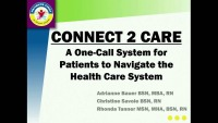 Connect 2 Care – A One-Call System for Patients to Navigate the Health Care System