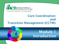 Module 1: Care Coordination and Transition Management: Introduction