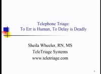 Telephone Triage: To Err is Human, To Delay Is Deadly